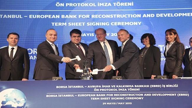 EBRD ile Borsa İstanbul arasında Büyük İş Birliği