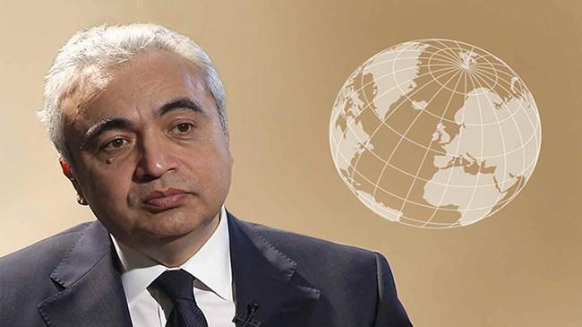 Uluslararası Enerji Ajansı Başkanı: 'Kara nisanı' geride bırakmayı umuyoruz | Emtia Haberleri